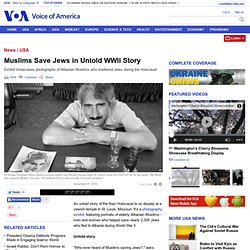 VOA | Muslims Save Jews in Untold WWll Story | Arts & Culture