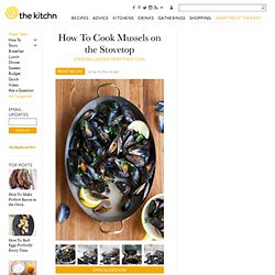How To Cook Mussels on the Stovetop — Cooking Lessons from The Kitchn