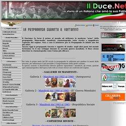 Il Duce: Benito Mussolini e La Storia del Fascismo - Propaganda del Ventennio