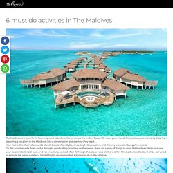 6 must do activities in The Maldives