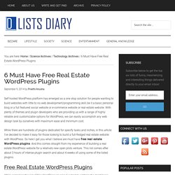 6 Must Have Free Real Estate WordPress Plugins