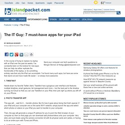 the-it-guy-7-must-have-apps-for