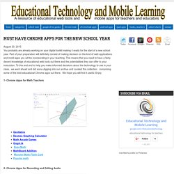 Must Have Chrome Apps for The New School Year
