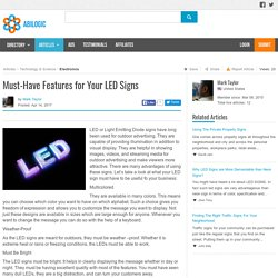Must-Have Features for Your LED Signs