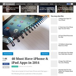 40 Must Have iPhone & iPad Apps in 2014