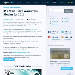 25+ Must-Have WordPress Plugins for 2014
