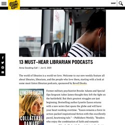 13 Must-Hear Librarian Podcasts