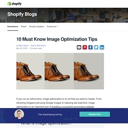 10 Must Know Image Optimization Tips - Image SEO