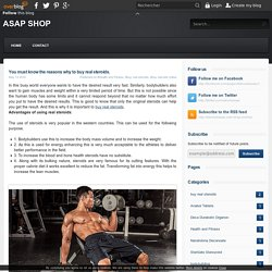 You must know the reasons why to buy real steroids. - ASAP SHOP