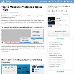 Top 15 Must See Photoshop Tips & Tricks