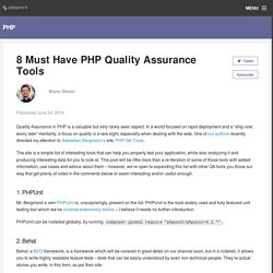 8 Must Have PHP Quality Assurance Tools