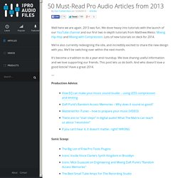 50 Must-Read Pro Audio Articles from 2013