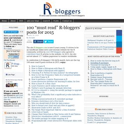 "100 ""must read"" R-bloggers' posts for 2015"