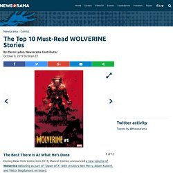 The Top 10 Must-Read WOLVERINE Stories