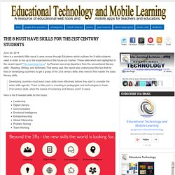 Educational Technology and Mobile Learning: The 8 Must Have Skills for The 21st Century Students