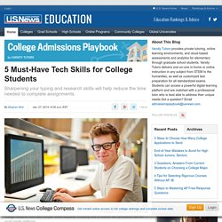 5 Must-Have Tech Skills for College Students