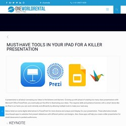 MUST-HAVE TOOLS IN YOUR IPAD FOR A KILLER PRESENTATION