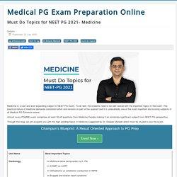 Must Do Topics for NEET PG 2021- Medicine