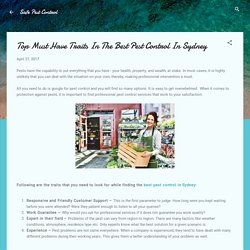 Top Must Have Traits In The Best Pest Control In Sydney