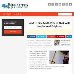 6 Must-See Math Videos That Will Inspire And Frighten