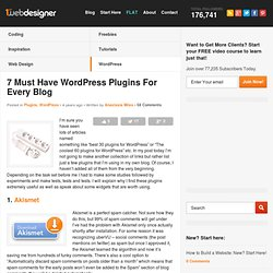 7 Must Have WordPress Plugins For Every Blog
