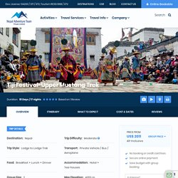 Upper Mustang Tiji Festival Trek 2020 : The Festival of Lo Manthang