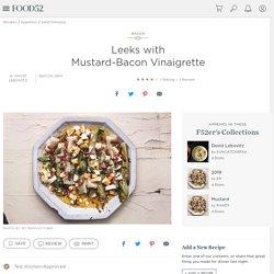 Leeks with Mustard-Bacon Vinaigrette Recipe on Food52