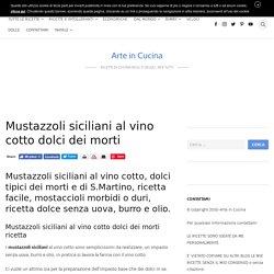 MUSTAZZOLI SICILIANI AL VINO COTTO dolci dei morti