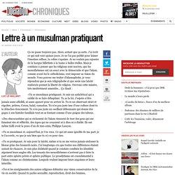 Lettre à un musulman pratiquant
