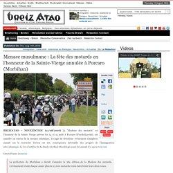 Menace musulmane : La fête des motards en l'honneur de la Sainte-Vierge annulée à Porcaro (Morbihan)