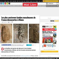 Les plus anciennes tombes musulmanes de France découvertes à Nîmes