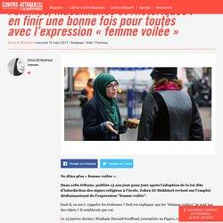 Femmes, musulmanes et rhétoriques : en finir une bonne fois pour toutes avec l'expression « femme voilée »