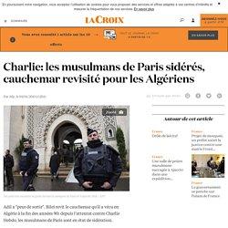 Charlie: les musulmans de Paris sidérés, cauchemar revisité pour les Algériens - La Croix