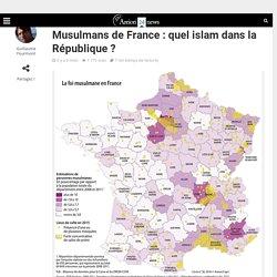 Musulmans de France: quel islam dans la République?