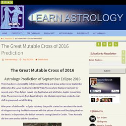 The Great Mutable Cross of 2016 Prediction - Naomi Bennett Blog