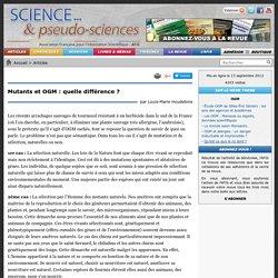 Mutants et OGM : quelle différence