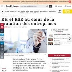 RH et RSE au cœur de la mutation des entreprises, Dossiers thema