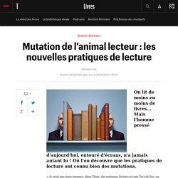 Mutation de l'animal lecteur : les nouvelles pratiques de lecture