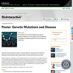 Poster: Genetic Mutations and Disease