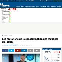 Les mutations de la consommation des ménages en France