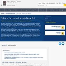50 ans de mutations de l'emploi - Insee Première - 1312