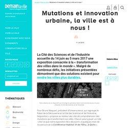 Mutations urbaines, la ville est à nous !