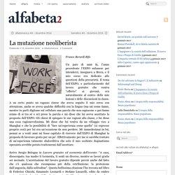 La mutazione neoliberista - Alfabeta2