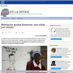 Mutilación genital femenina: seis niñas por minuto