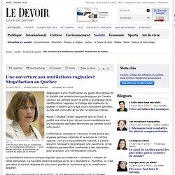 Une ouverture aux mutilations vaginales? Stupéfaction au Québec