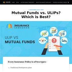 Mutual Funds or ULIPs: Where to Invest and which give higher returns?