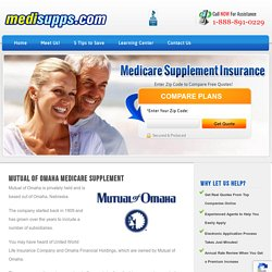 Mutual of Omaha Medicare Supplement - Apply Online