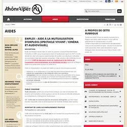 Aide à la mutualisation d'emplois (spectacle vivant / cinéma et audiovisuel)