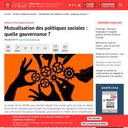 Mutualisation des politiques sociales : quelle gouvernance ?