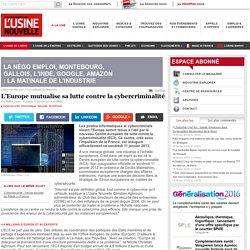 L'Europe mutualise sa lutte contre la cybercriminalité
